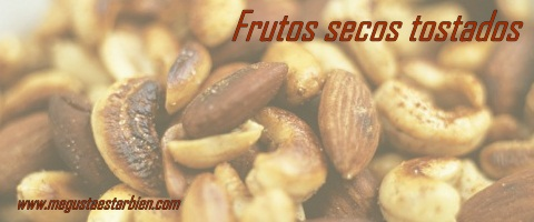 frutos secos tostados
