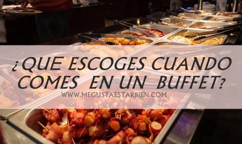 buffet VIENDO LO QUE ESCOGES