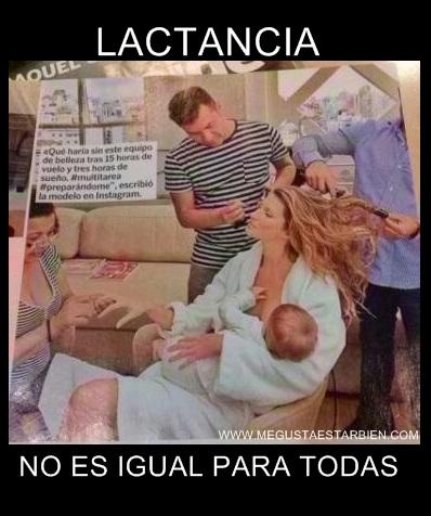LACTANCIA NO ES IGUAL PARA TODAS