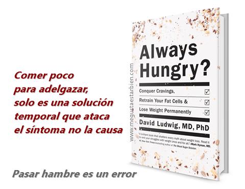 pasar hambre es un error