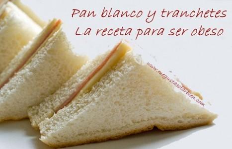 pan blanco y tranchetes
